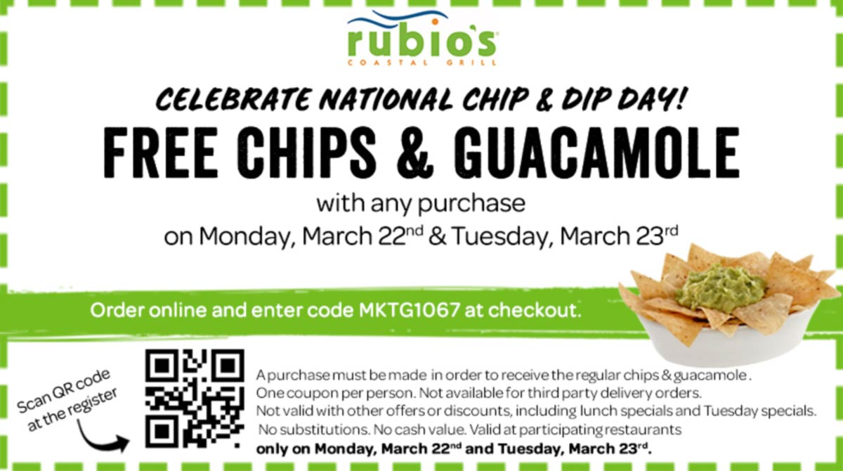 Rubios restaurants Coupon  Free chips & guacamole with any order at Rubios restaurants, or online via promo code MKTG1067 #rubios