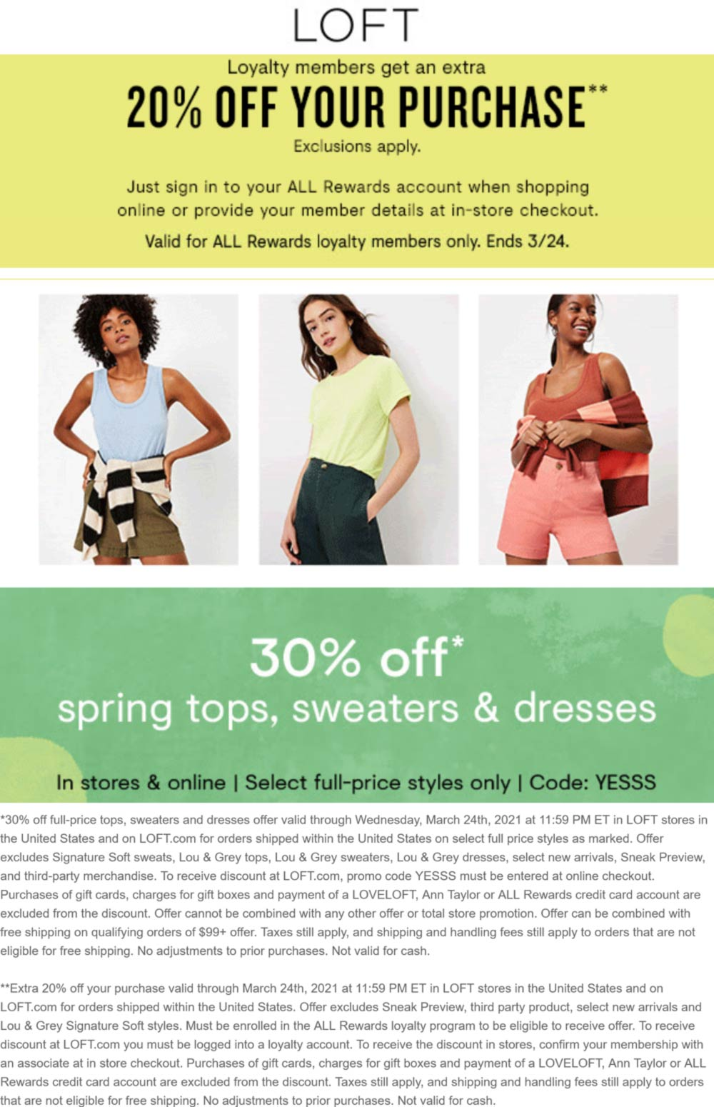 LOFT stores Coupon  30% off spring tops & sweaters at LOFT, or online via promo code YESSS #loft