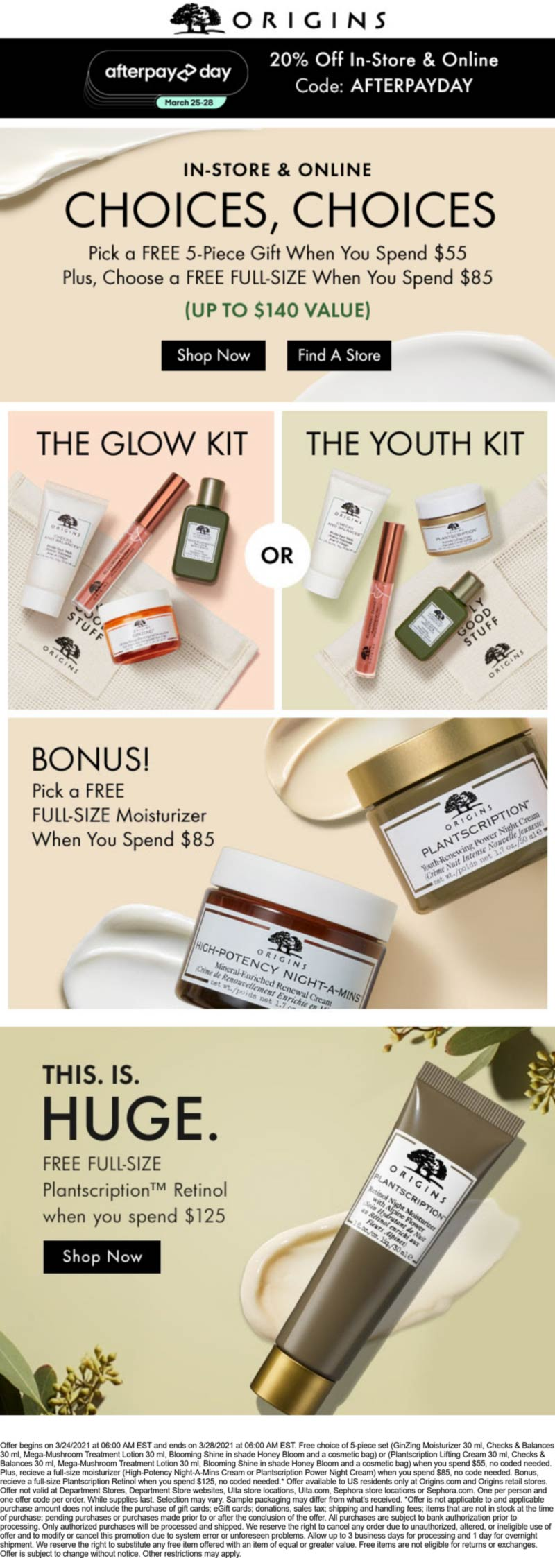 Origins stores Coupon  20% off + free 5pc set, full size & more on $55 spent at Origins, or online via promo code AFTERPAYDAY #origins