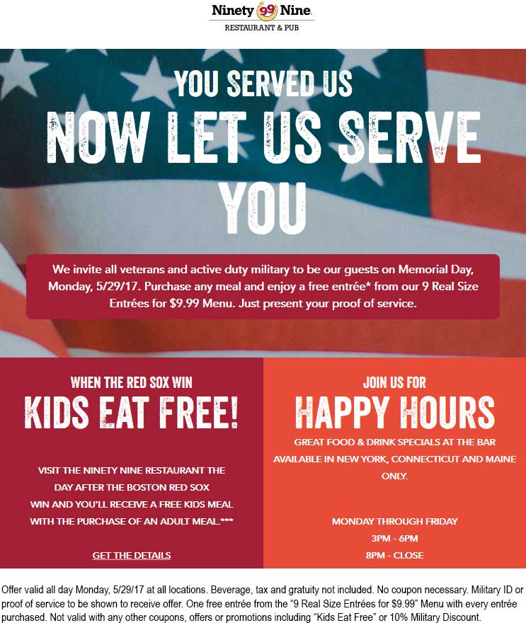 Veterans Coupon July 2020 Veterans & active duty enjoy a second entree free Monday at Ninety Nine restaurant & pub