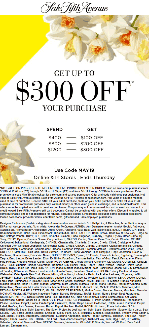 SaksFifthAvenue.com Promo Coupon $100-$300 off $400+ at Saks Fifth Avenue, or online via promo code MAY19