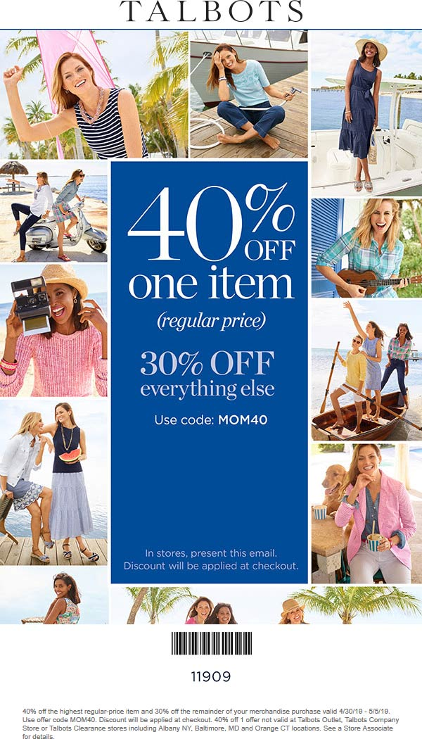 Talbots.com Promo Coupon 40% off a single item & more at Talbots, or online via promo code MOM40