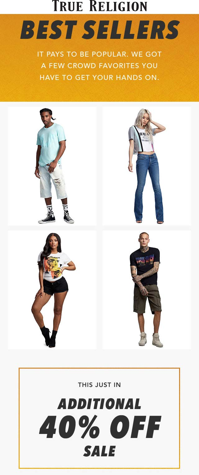 True Religion Coupon July 2020 Extra 40% off sale items at True Religion, ditto online