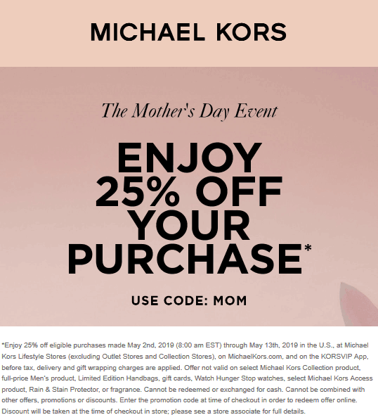 Michael Kors Coupon October 2019 25% off at Michael Kors, or online via promo code MOM