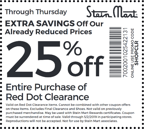 Stein Mart Coupon July 2020 Extra 25% off clearance today at Stein Mart, or online via promo code SHOPCLR