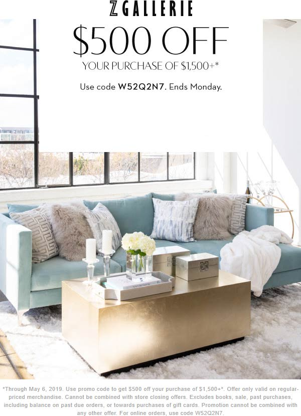 Z Gallerie Coupon June 2019 $500 off $1500 at Z Gallerie, or online via promo code W52Q2N7