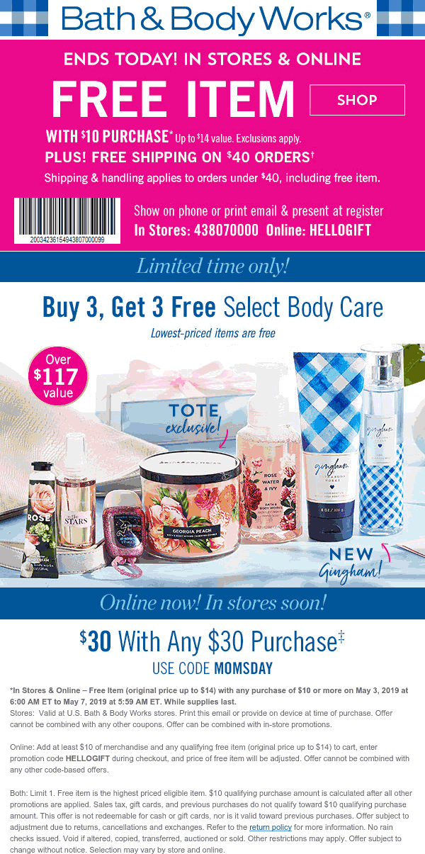 Bath & Body Works Coupon September 2019 $14 item free wtih $10 spent today at Bath & Body Works, or online via promo code HELLOGIFT