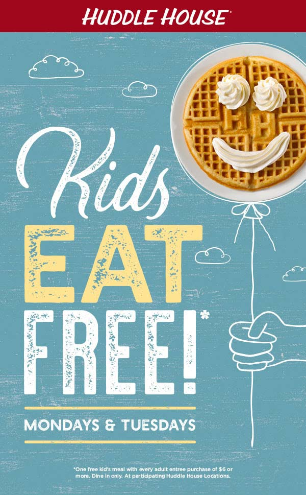 Huddle House Coupon November 2019 Kids eat free today at Huddle House