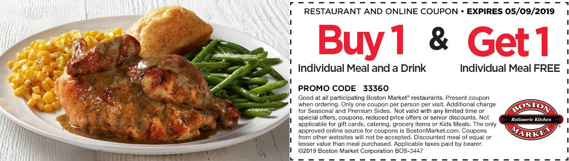 Boston Market Coupon June 2019 Second meal free at Boston Market