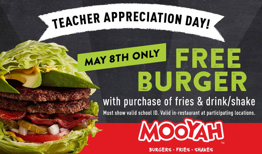 Mooyah Coupon January 2020 Teachers enjoy a free burger with their meal today at Mooyah