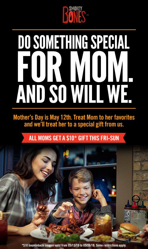 Smokey Bones Coupon July 2019 $10 off followup visit for Mom this weekend at Smokey Bones restaurants