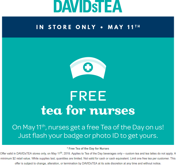 DAVIDsTEA.com Promo Coupon Nurses enjoy a free cup Saturday at DAVIDsTEA