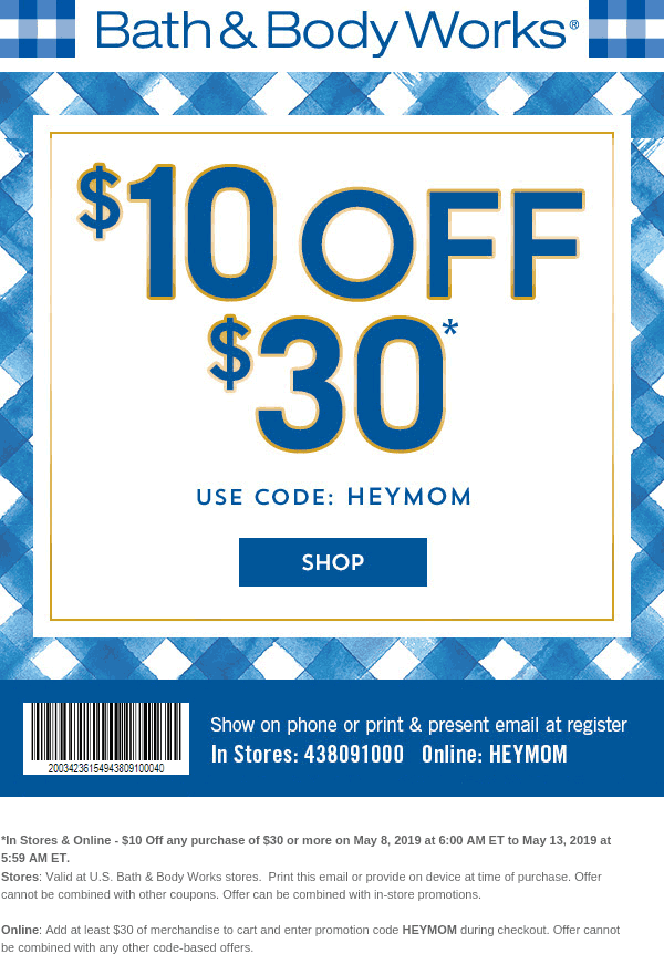 Bath & Body Works Coupon August 2020 $10 off $30 today at Bath & Body Works, or online via promo code HEYMOM