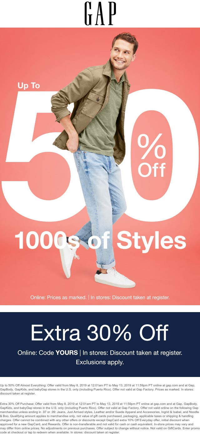 Gap Coupon June 2019 Extra 30% off at Gap, or online via promo code YOURS