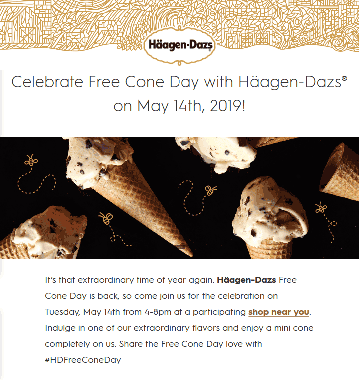 Haagen-Dazs Coupon January 2020 Free ice cream cone Tuesday at Haagen-Dazs