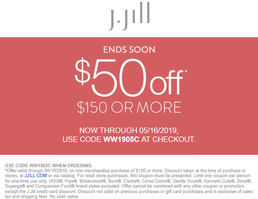 J.Jill Coupon May 2019 $50 off $150 at J.Jill, or online via promo code WW1905C
