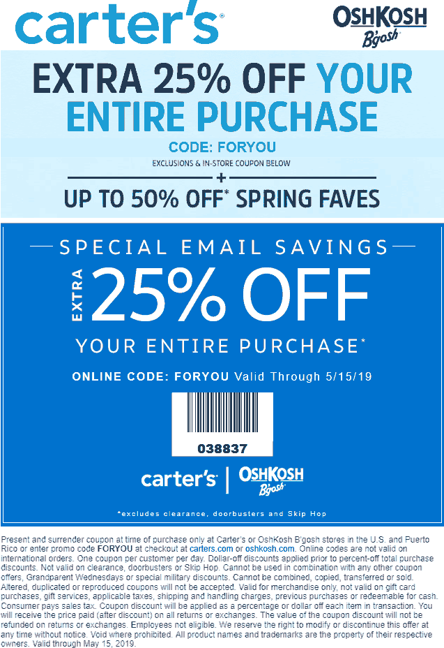 Carters Coupon December 2019 Extra 25% off at Carters & OshKosh Bgosh, or online via promo code FORYOU