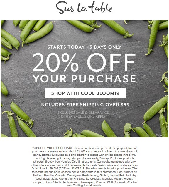 Sur La Table Coupon November 2019 20% off at Sur la Table, or online via promo code BLOOM19