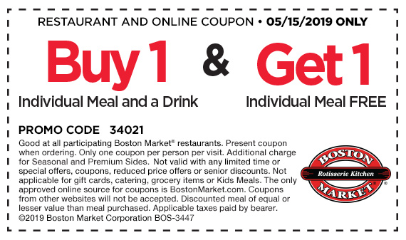 BostonMarket.com Promo Coupon Second meal free today at Boston Market