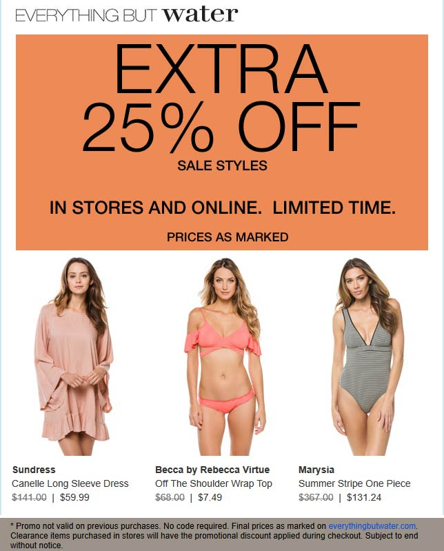 Everything But Water Coupon August 2019 Extra 25% off sale items at Everything But Water, ditto online