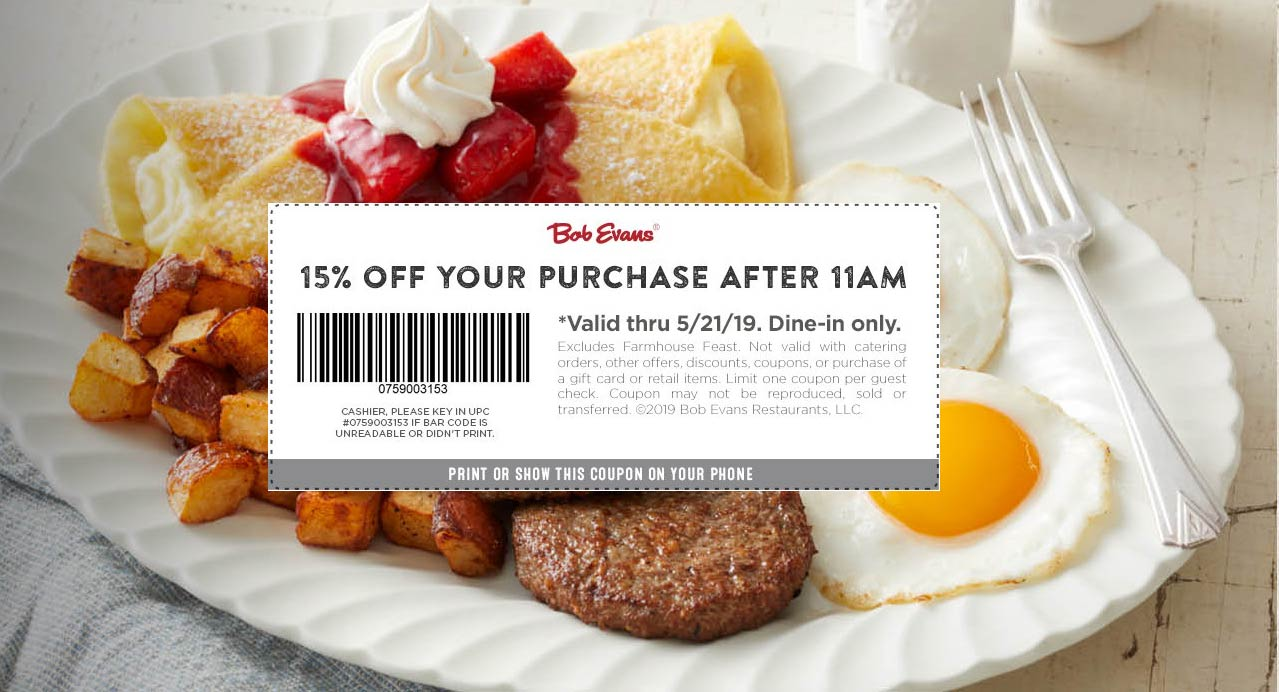 Bob Evans Coupon February 2020 15% off after 11a at Bob Evans