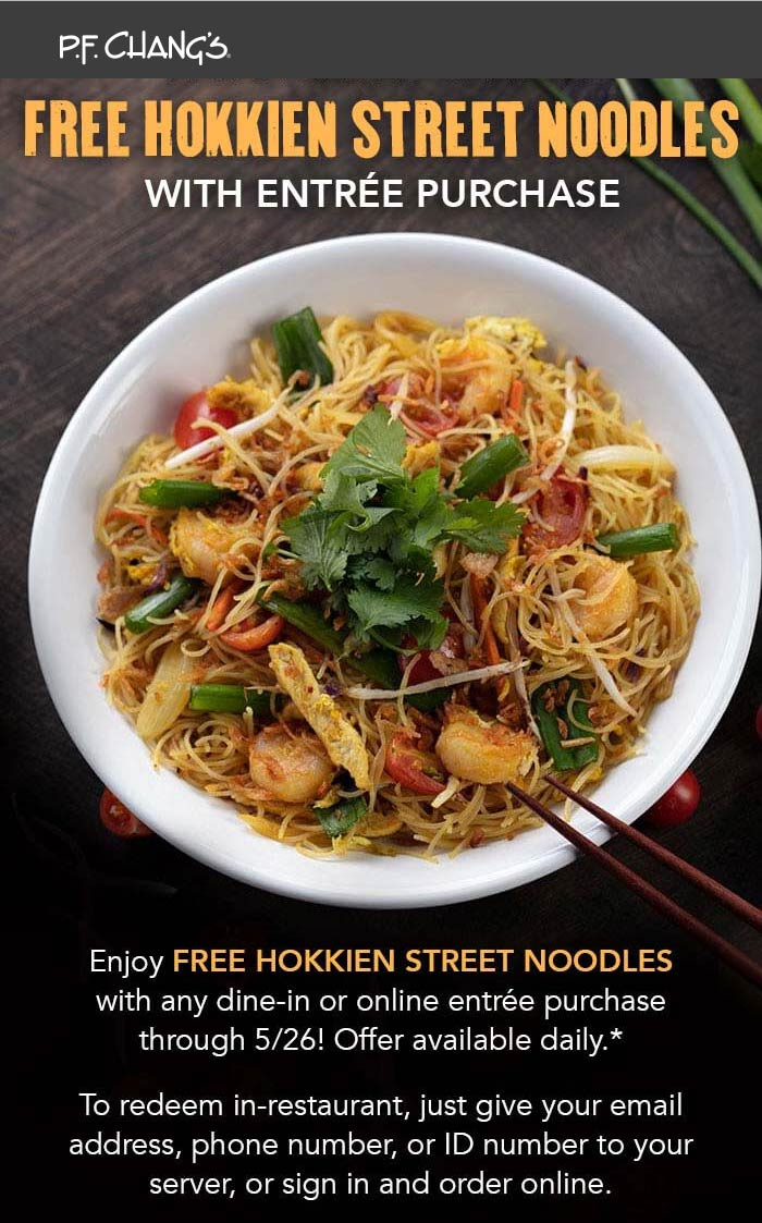 P.F. Changs Coupon June 2019 Free street noodles with your entree at P.F. Changs