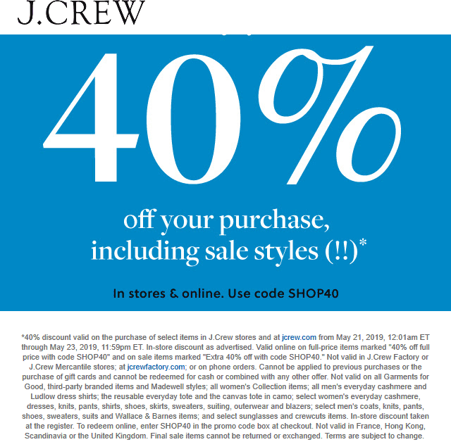 J.Crew.com Promo Coupon 40% off at J.Crew, or online via promo code SHOP40