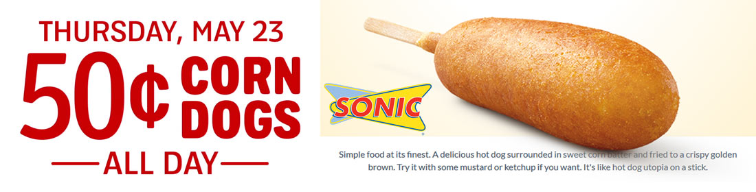 Sonic Drive-In Coupon June 2019 .50 cent corn dogs Thursday at Sonic Drive-In restaurants