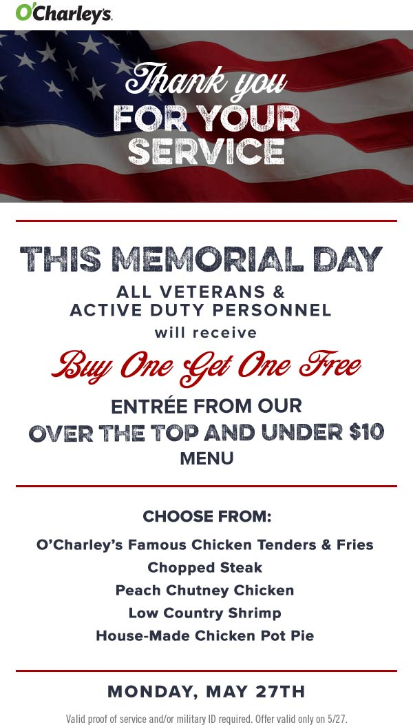 OCharleys.com Promo Coupon Military enjoy a second meal free Monday at OCharleys