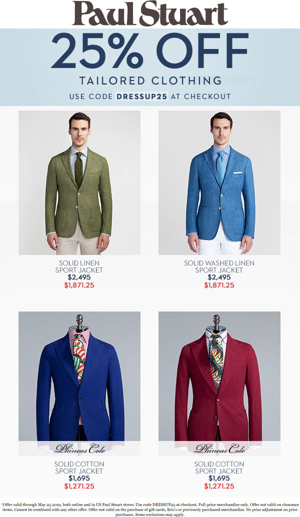 Paul Stuart Coupon October 2019 25% off tailored clothing at Paul Stuart, or online via promo code DRESSUP25