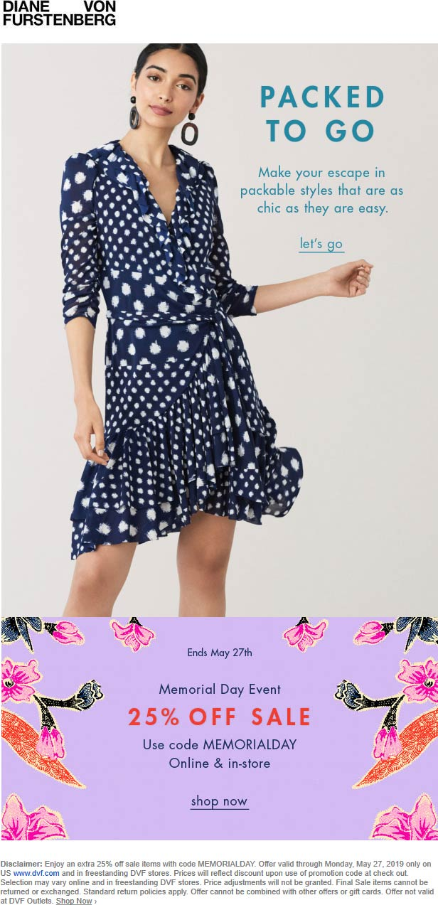 DVF Coupon October 2019 25% off sale items at Diane von Furstenberg, or online via promo code MEMORIALDAY