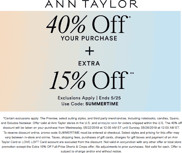 Ann Taylor Coupon November 2019 55% off today at Ann Taylor, or online via promo code SUMMERTIME