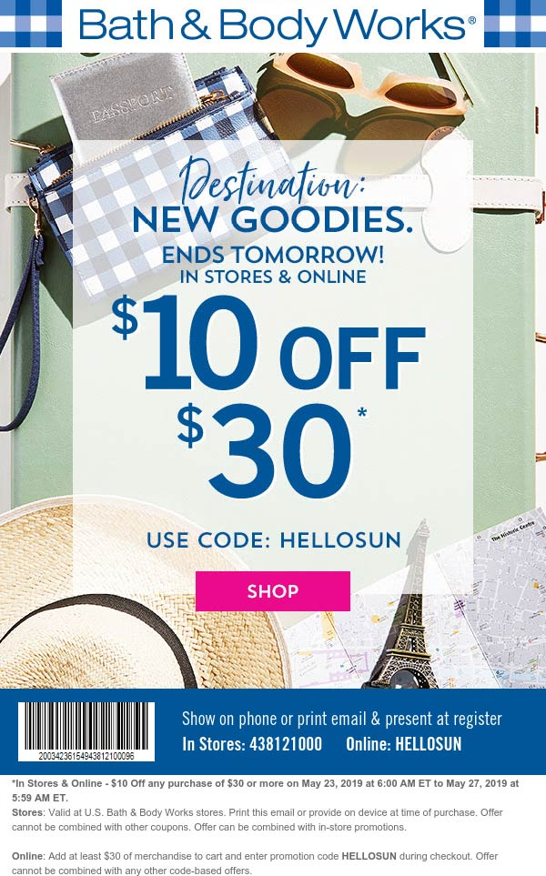 Bath & Body Works Coupon February 2020 $10 off $30 at Bath & Body Works, or online via promo code HELLOSUN