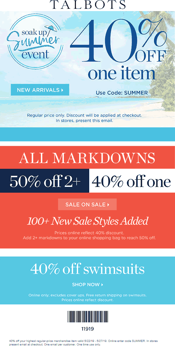 Talbots.com Promo Coupon 40% off a single item at Talbots, or online via promo code SUMMER