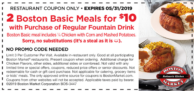 Boston Market Coupon June 2019 2 meals for $10 at Boston Market