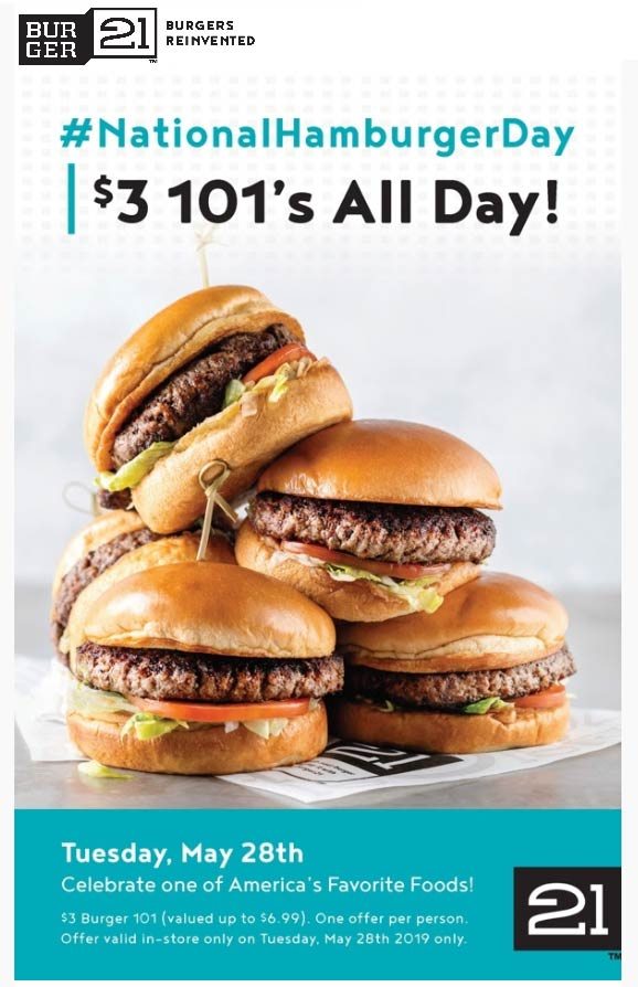 Burger 21 Coupon June 2019 $3 hamburgers today at Burger 21 restaurants
