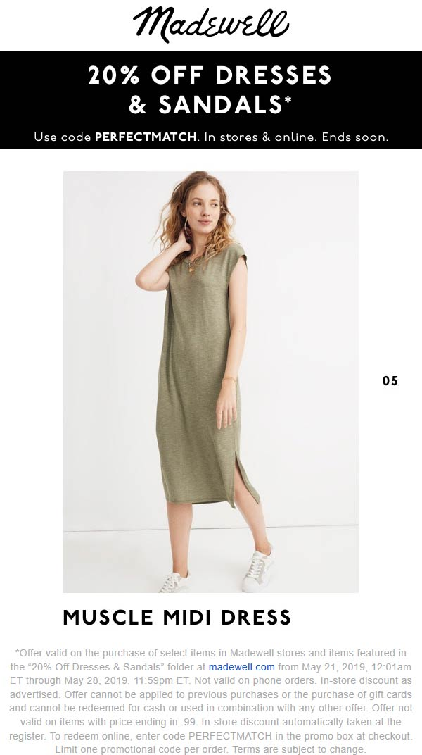 Madewell Coupon July 2020 20% off dresses & sandals at Madewell, or online via promo code PERFECTMATCH