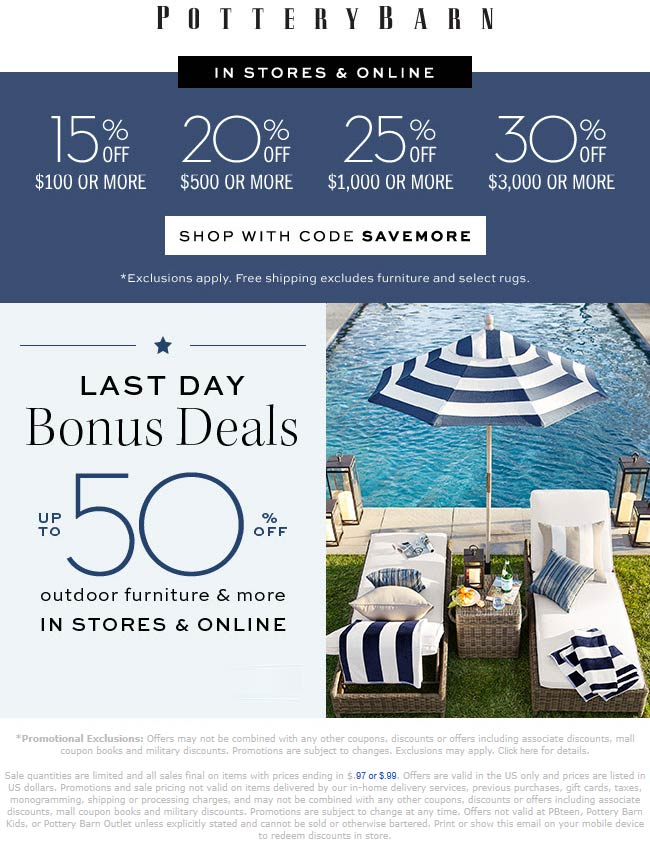 Pottery Barn Coupon June 2019 15-30% off today at Pottery Barn, or online via promo code SAVEMORE
