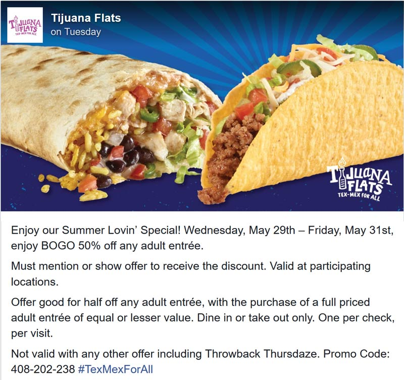 Tijuana Flats Coupon August 2019 Second entree 50% off at Tijuana Flats