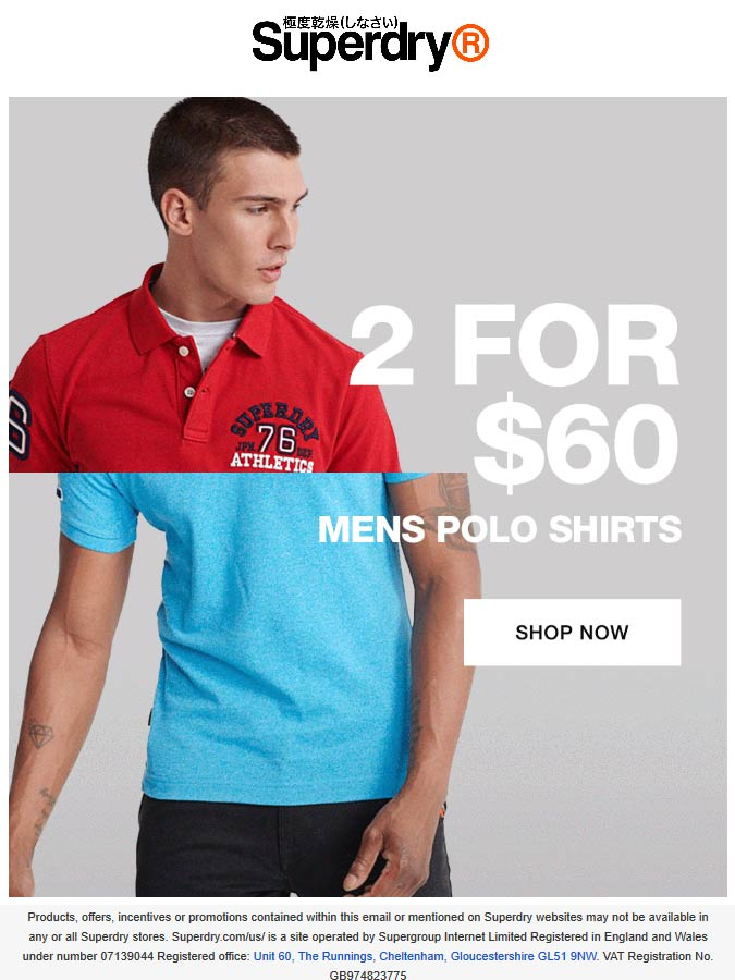 Superdry stores Coupon  2 for $60 on polos at Superdry #superdry