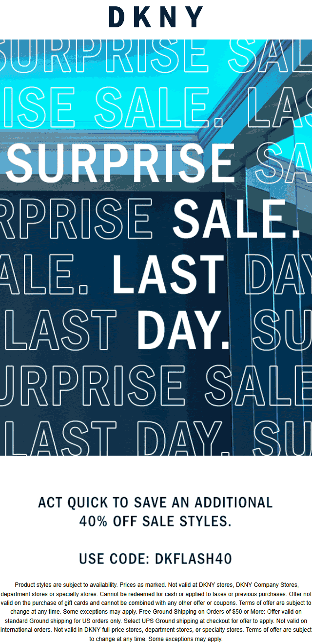Extra 40% off sale items today at DKNY via promo code DKFLASH40 #dkny
