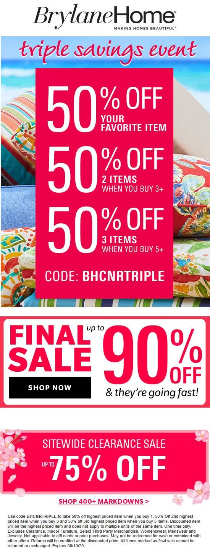 50% off at Brylane Home catalog via promo code BHCNRTRIPLE #brylanehome