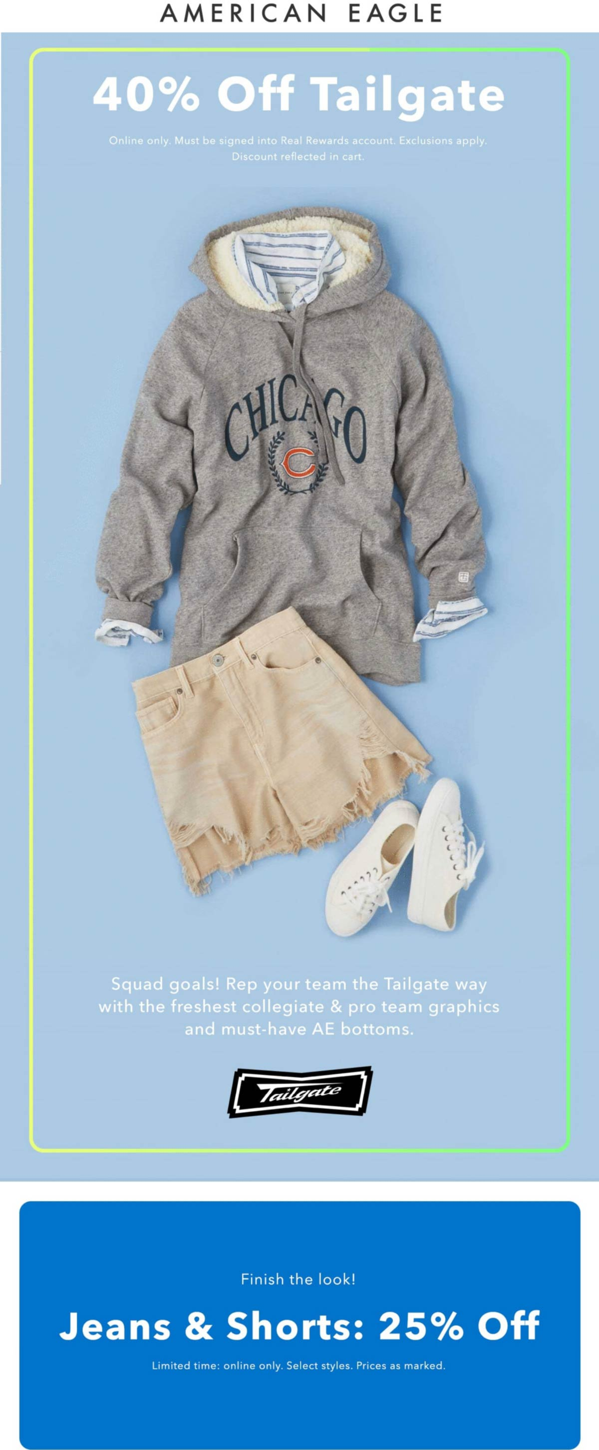 American Eagle stores Coupon  25% off jeans & shorts, 40% off tailgate today at American Eagle #americaneagle