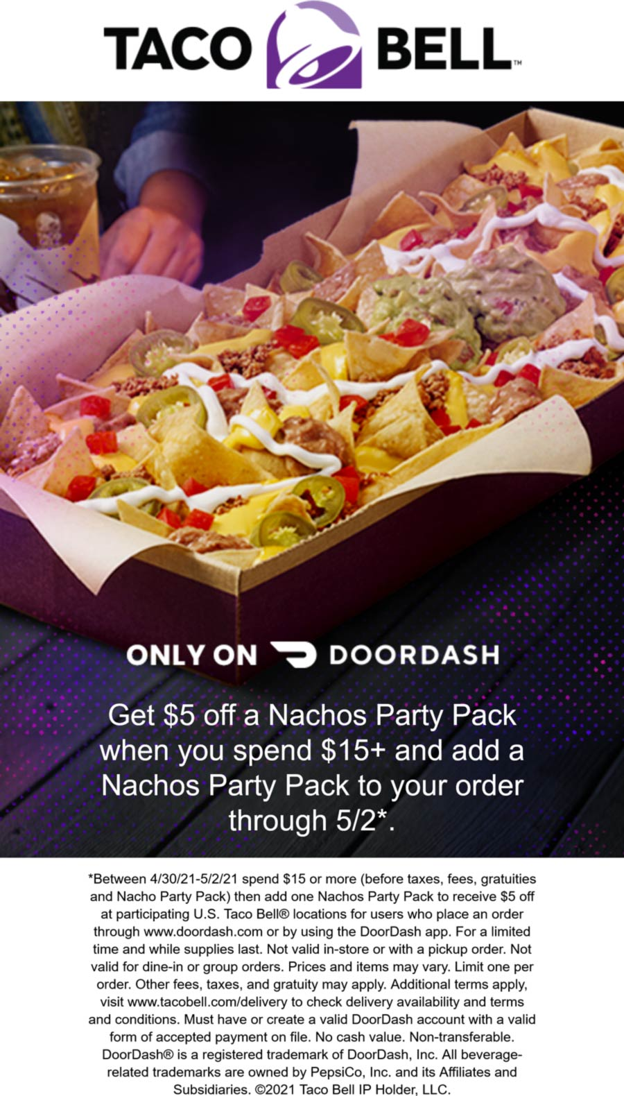 Taco Bell restaurants Coupon  $5 off a nacho party pack on $15 delivery at Taco Bell #tacobell