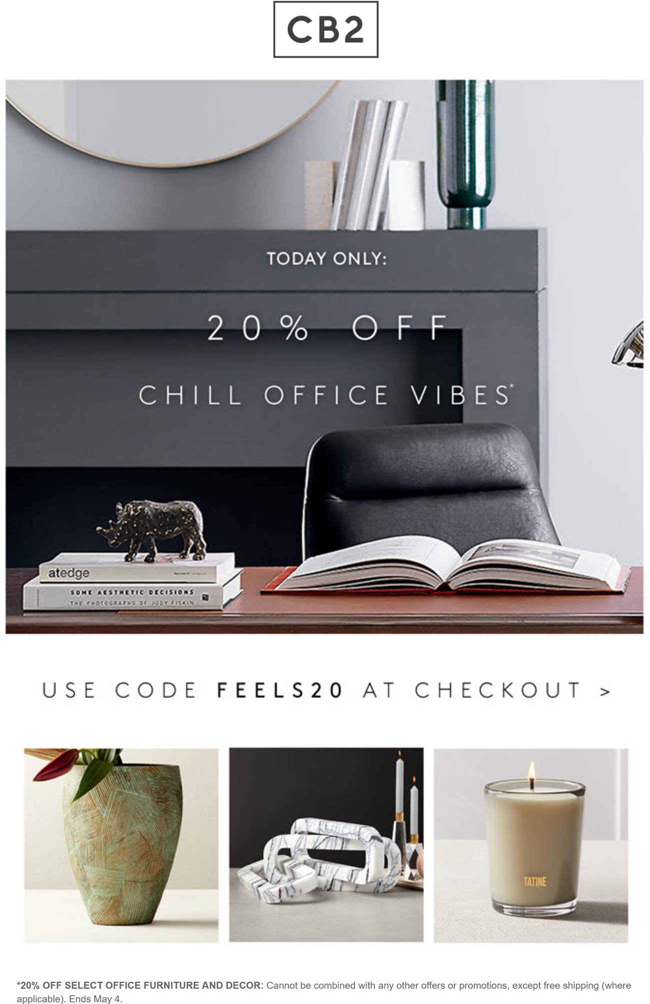 CB2 stores Coupon  20% off office decor & furniture today at Crate & Barrel CB2 via promo code FEELS20 #cb2