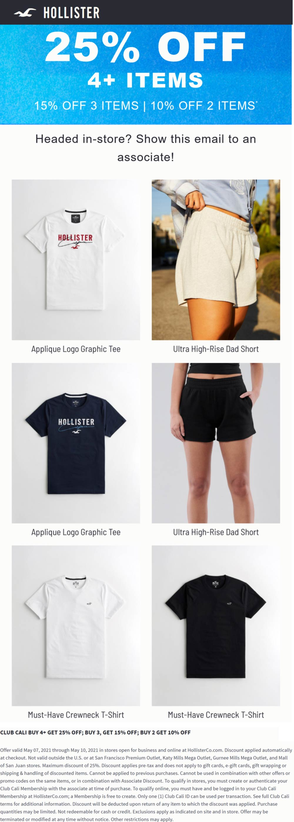 Hollister stores Coupon  10-25% off 2+ items at Hollister, ditto online #hollister