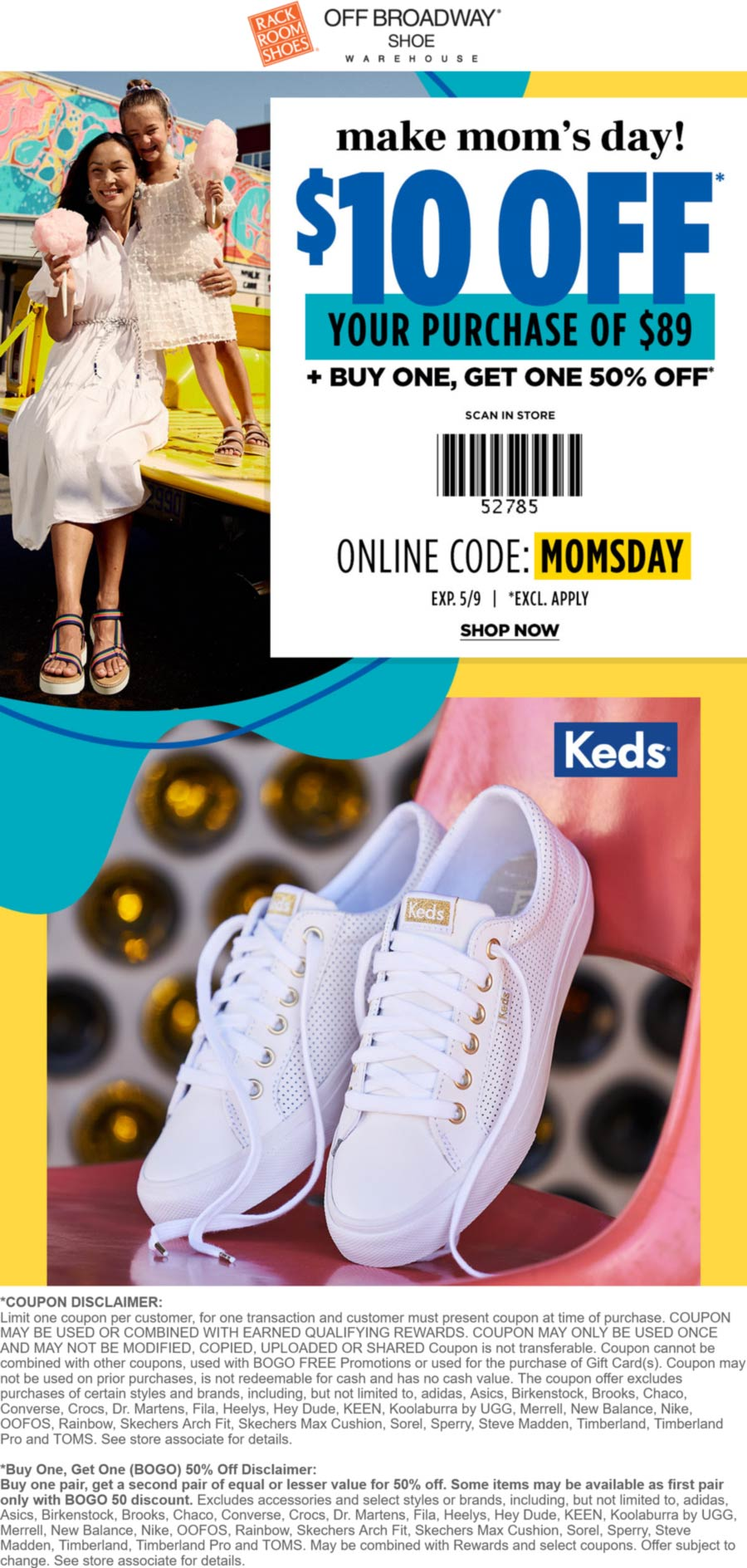 Rack Room Shoes stores Coupon  $10 off $89 + second pair 50% off today at Rack Room Shoes & Off Broadway Shoe Warehouse, or online via promo code MOMSDAY #rackroomshoes