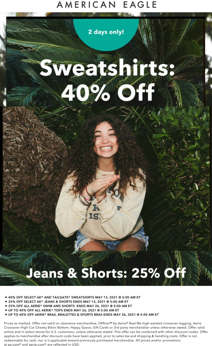 American Eagle stores Coupon  40% off sweatshirts & 25% off jeans and shorts at American Eagle #americaneagle