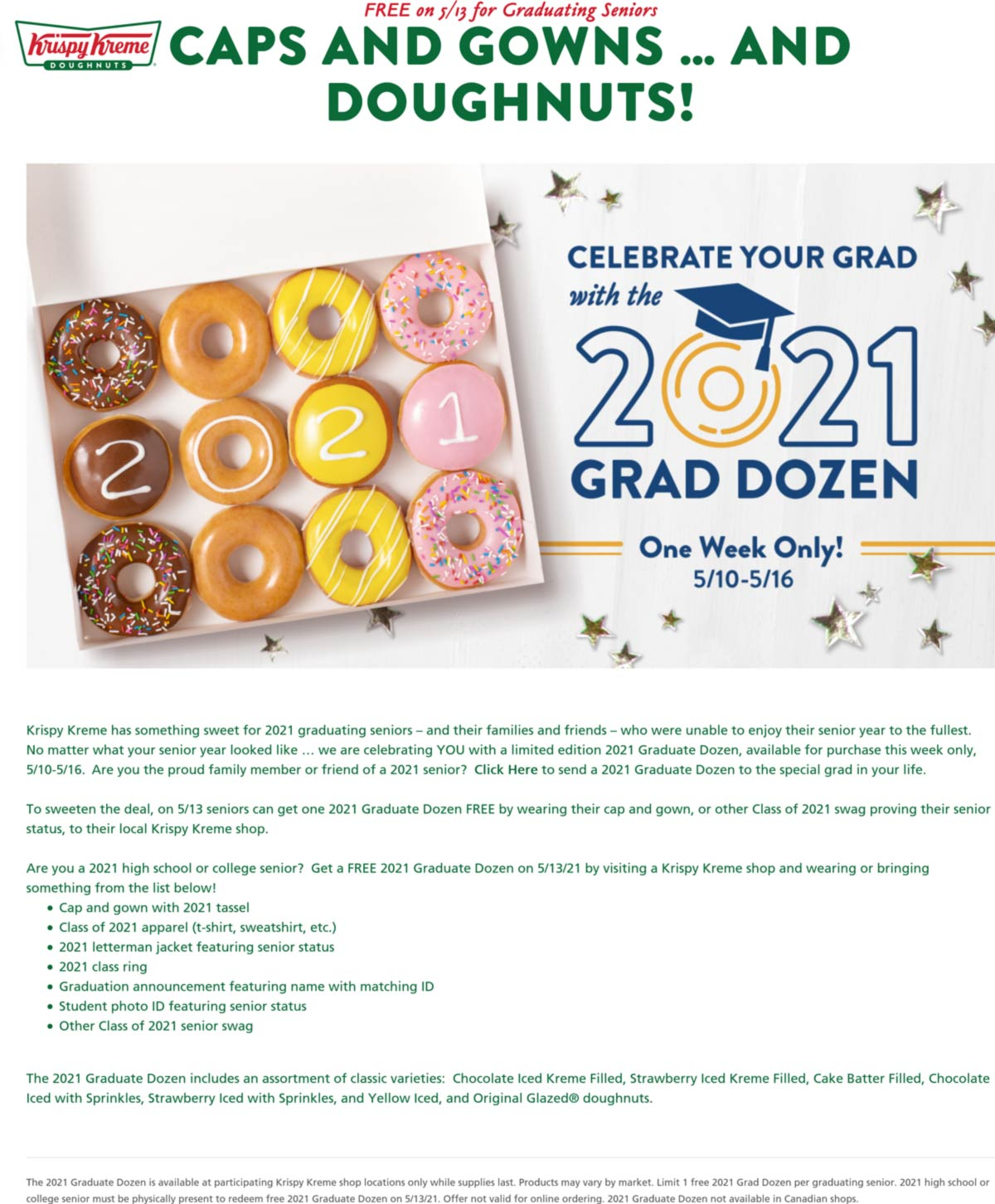 Krispy Kreme restaurants Coupon  Graduating seniors enjoy a dozen free donuts Thursday at Krispy Kreme #krispykreme