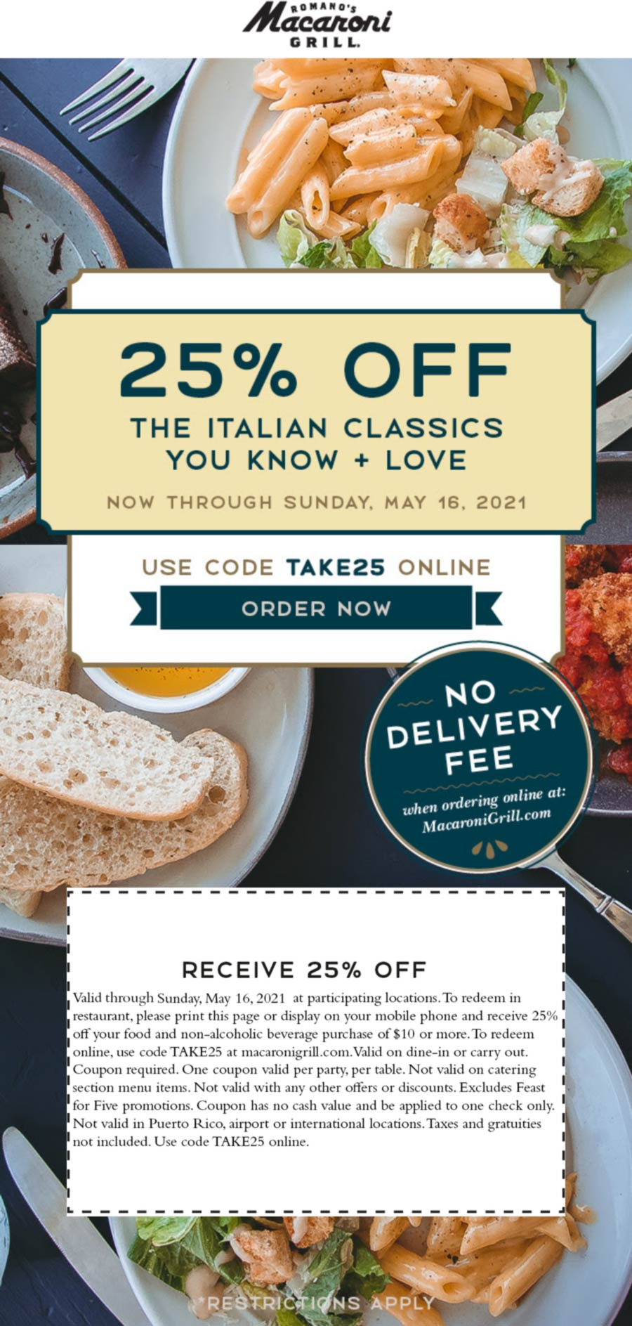 Macaroni Grill restaurants Coupon  25% off at Macaroni Grill restaurants via promo code TAKE25 #macaronigrill